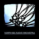 North Sea Radio Orchestra by North Sea Radio Orchestra [Music CD]