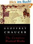 Chaucer: The Complete Poetical Works...