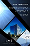 img - for A Federal Leader's Guide to Energy Efficiency & Renewable Energy book / textbook / text book