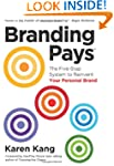 BrandingPays: The Five-Step System to...