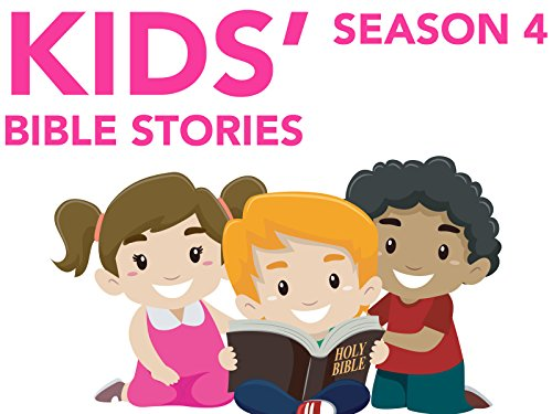 Kids' Bible Stories - Season 4