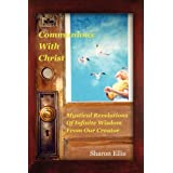 Communions With Christ ~ Sharon Roni Ellis