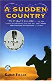 img - for A Sudden Country: A Novel book / textbook / text book
