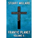 Frantic Planet: Volume II ~ Stuart Millard