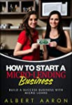 How to Start a Micro-Lending Business...