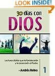 30 D�as con Dios: Lecturas diarias qu...