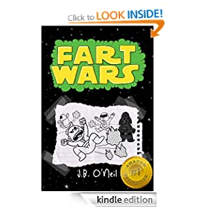 Fart Wars: May the Farts Be With You (The Disgusting Adventures of Milo Snotrocket) J.B. O'Neil