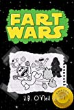 Fart Wars: May the Farts Be With You (The Disgusting Adventures of Milo Snotrocket)