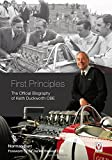 First Principles: The Official Biography of Keith Duckworth OBE