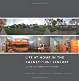 img - for Life at Home in the Twenty-First Century: 32 Families Open Their Doors book / textbook / text book