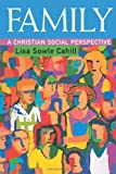 Family: A Christian Social Perspective