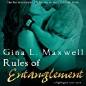 Rules of Entanglement Audiobook by Gina L. Maxwell Narrated by Holly Fielding