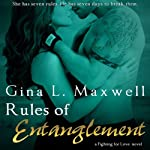 Rules of Entanglement (       UNABRIDGED) by Gina L. Maxwell Narrated by Holly Fielding