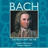 Bach, JS : Sacred Cantatas BWV Nos 106 - 108