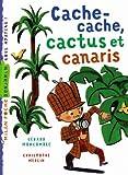 """Afficher """"Les Enquêtes fabuleuses de FFF, le fameux Félix File-Filou<br /> Cache-cache, cactus et canaris"""""""
