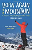 Born Again on the Mountain: A Story of L...