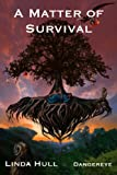 img - for A Matter of Survival (The Extraterrestrial Anthology, Volume I: Temblar) book / textbook / text book