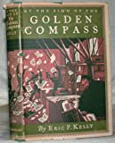 img - for At the sign of the Golden compass;: A tale of the printing house of Christopher Plantin in Antwerp, 1576, book / textbook / text book