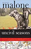 Uncivil Seasons: A Justin & Cuddy Novel