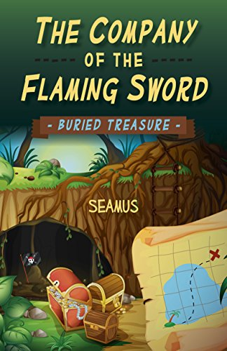 Book: The Company of the Flaming Sword - Buried Treasure by Seamus