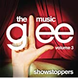 Glee: The Music Vol. 3: Showstoppersby Glee Cast