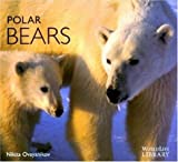 img - for Polar Bears (Worldlife Library) by Ovsyanikov, Nikita (1998) Paperback book / textbook / text book