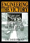 Engineering the Victory: The Battle o...