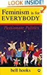 Feminism is for Everybody: Passionate...