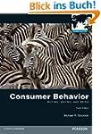 Consumer Behavior: Buying, Having, an...