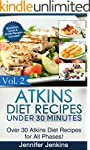 Atkins Diet Recipes Under 30 Minutes...