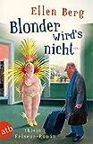 Image de Blonder wird's nicht: (K)ein Friseur-Roman