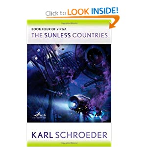 The Sunless Countries: Book Four of Virga Karl Schroeder