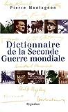 """Afficher """"Dictionnaire de la Seconde Guerre mondiale"""""""