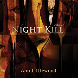 Night Kill | [Ann Littlewood]