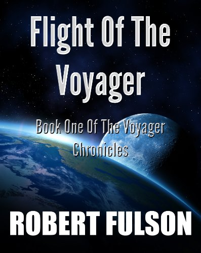 Flight Of The Voyager (The Voyager Chronicles)