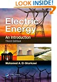 Electric Energy: An Introduction, Third Edition (Power Electronics and Applications Series)