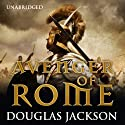 Avenger of Rome (       UNABRIDGED) by Douglas Jackson Narrated by Cornelius Garrett