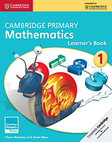 Cambridge Primary Mathematics Stage 1 Learner's Book (Cambridge International Examin)