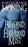 Beyond the Highland Mist: 1 (Highlander)