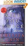 Kill You Twice: An Archie Sheridan /...