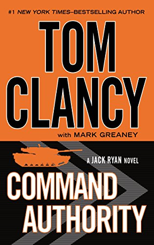 Download Command Authority Tom Clancy Mark Greaney Pdf Hansealura