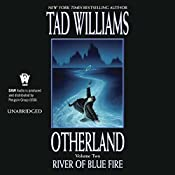 River of Blue Fire: Otherland Book 2 | Tad Williams