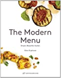 The Modern Menu: Simple Beautiful Kosher