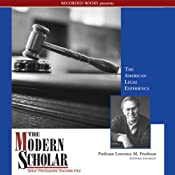 The Modern Scholar: The American Legal Experience | [Lawrence Friedman]