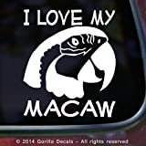 I LOVE MY MACAW Parrots Bird Parrot Vinyl Decal Sticker Car Window Door Wall Sign WHITE