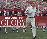 Return to Glory: The Story of Alabama's 2008 Season