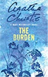 The Burden (0006499503) by Westmacott, Mary