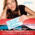 The Last Little Blue Envelope (       UNABRIDGED) by Maureen Johnson Narrated by Emily Durante