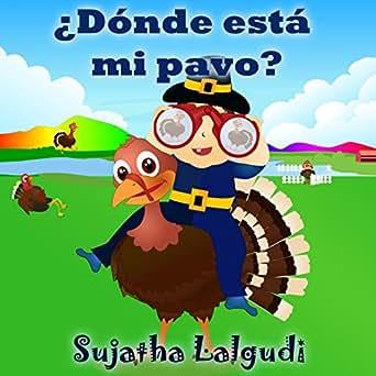Spanish books for children: ¿Dónde está mi pavo? el Día de Acción