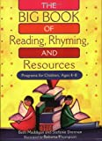 img - for The BIG Book of Reading, Rhyming, and Resources: Programs for Children, Ages 4-8 book / textbook / text book